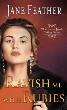Ravish me with rubies