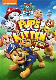 Paw patrol Pups save the Kitten Catastrophe Crew