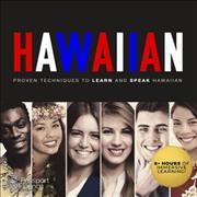 Hawaiian : proven techniques to learn and speak Hawaiian
