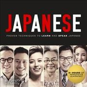 Japanese : proven techniques to learn and speak Japanese