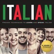Italian : proven techniques to learn and speak Italian