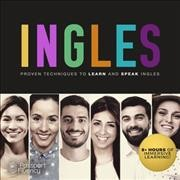 Ingles : proven techniques to learn and speak Ingles