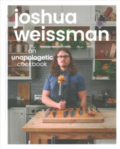 An unapologetic cookbook