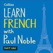 Learn French with Paul Noble Part one