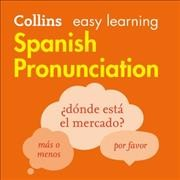 Collins easy learning Spanish pronunciation