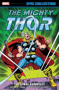 The mighty Thor #20,1992-1993. The final gauntlet