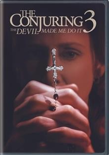 The conjuring 3 : the devil made me do it