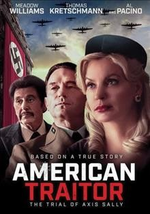 American traitor : the trial of Axis Sally