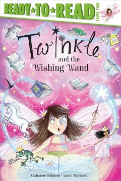 Twinkle and the wishing wand
