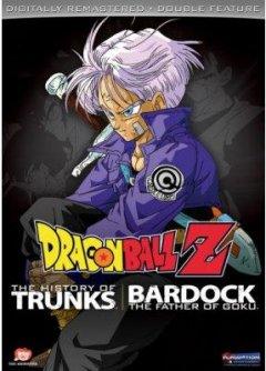 Dragon Ball Z The history of Trunks ; Bardock, the father of Goku