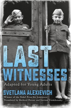 Last witnesses, adapted for young adults