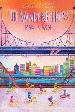 The Vanderbeekers make a wish