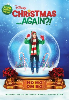 Christmas ... again?! : novelization