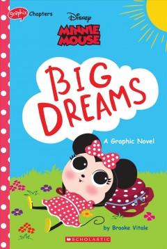 Minnie Mouse Big dreams
