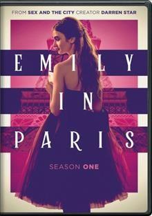 Emily in Paris: season one