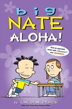 Big Nate Aloha!