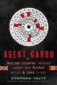 Go to record Agent Garbo : the brilliant, eccentric secret agent who tr...