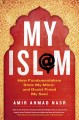 Go to record My Isl@m : how fundamentalism stole my mind--and doubt fre...