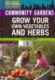 Go to record Community gardens : grow your own vegetables and herbs
