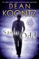 Go to record Saint Odd #7 : an Odd Thomas novel