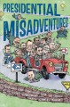 Go to record Presidential misadventures : poems that poke fun at the ma...