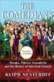 Go to record The comedians : drunks, thieves, scoundrels, and the histo...