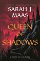 Go to record Queen of shadows. #4