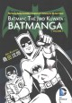 Go to record Batman : the Jiro Kuwata Batmanga. Volume 3