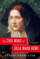 Go to record The civil wars of Julia Ward Howe : a biography