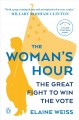Go to record The woman's hour : the great fight to win the vote