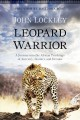 Go to record Leopard warrior : a journey into the African teachings of ...