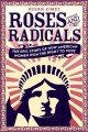 Go to record Roses and radicals : the epic story of how American women ...