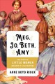 Go to record Meg, Jo, Beth, Amy : the story of Little Women and why it ...