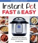 Go to record Instant Pot fast & easy : 100 simple and delicious recipes...