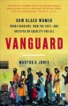 Go to record Vanguard : how Black women broke barriers, won the vote, a...