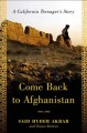 Go to record Come back to Afghanistan : a California teenager's story