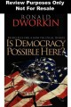 Go to record Is democracy possible here? : principles for a new politic...