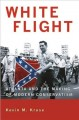 Go to record White flight : Atlanta and the making of modern conservatism