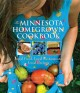 Go to record The Minnesota homegrown cookbook : local food, local resta...